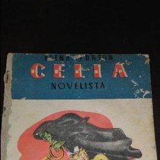 Libros de segunda mano: LIBRO COLECCION CELIA NOVELISTA DE ELENA FORTUN EDICIONES AGUILAR 1948. Lote 72136075