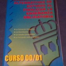 Libros de segunda mano: ALTERNATIVAS DE ESTUDIO AL FINALIZAR LA ENSEÑANZA OBLIGATORIA CURSO 2000 2001. Lote 72150983
