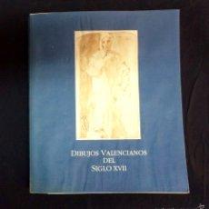 Libros de segunda mano: LIBRO DIBUJOS VALENCIANOS DEL SIGLO XVII. Lote 72215367
