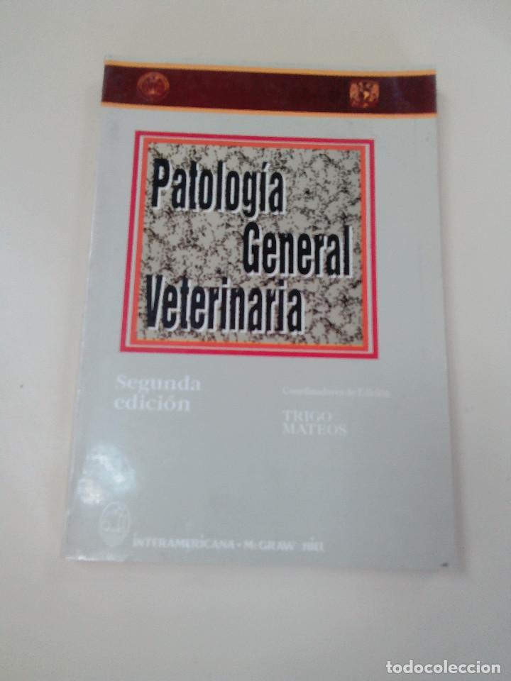 PATOLOGIA GENERAL VETERINARIA-TRIGO MATEOS-2º ED-MCGRAW HILL-1993 (Libros de Segunda Mano - Ciencias, Manuales y Oficios - Otros)