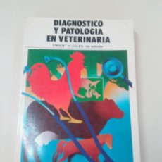 Libros de segunda mano: DIAGNOSTICO Y PATOLOGIA EN VETERINARIA-EMBERT H. COLES-4º ED-MCGRAW HILL-1986. Lote 72229991