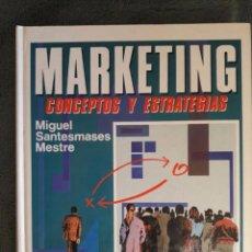 Libros de segunda mano: MARKETING / CONCEPTOS Y ESTRATEGIAS / MIGUEL SANTESMASES / EDIT. PIRÁMIDE / 2ª EDICIÓN 1992 / SIN DI. Lote 72275179