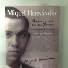 Libros de segunda mano: UN POETA PARA ESPIRITUS JOVENES - MIGUEL HERNANDEZ - ECIR. Lote 72281611