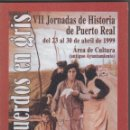 Libros de segunda mano: ACTAS VII JORNADAS HISTORIA DE PUERTO REAL (CÁDIZ). AÑO 1999. Lote 151597318