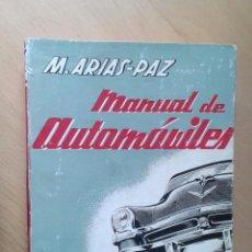 Libros de segunda mano: MANUAL DE AUTOMOVILES, ARIAS PAZ 1956. Lote 137461018