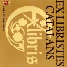 Libros de segunda mano: GIRALT-MIRACLE, DANIEL / FONTBONA, FRANCESC / EX-LIBRISTES CATALANS / BARCELONA, 1980. Lote 72390139