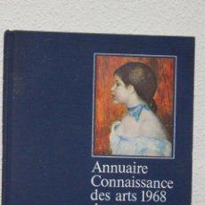 Libros de segunda mano: ANNUAIRE CONNAISSANCE DES ARTS 1968 DES VENTES PUBLIQUES EN FRANCE . Lote 72395611