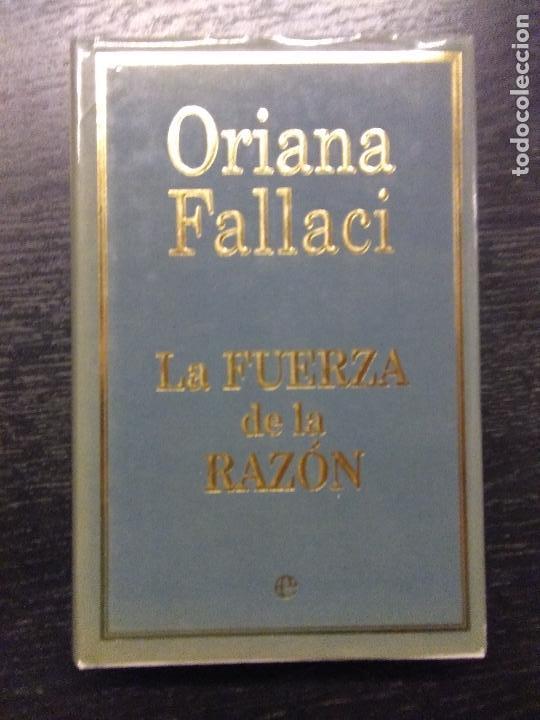 LA FUERZA DE LA RAZÓN, FALLACI, ORIANA, 2004 (Libros de Segunda Mano - Pensamiento - Otros)