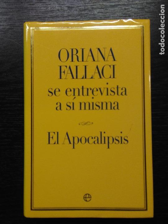 EL APOCALIPSIS, FALLACI, ORIANA, 2005 (Libros de Segunda Mano - Pensamiento - Otros)