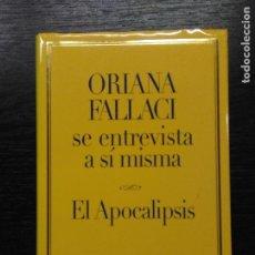 Libros de segunda mano: EL APOCALIPSIS, FALLACI, ORIANA, 2005. Lote 72450707