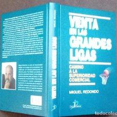 Libros de segunda mano: VENTA EN LAS GRANDES LIGAS. MIGUEL REDONDO. DIAS DE SANTOS 2003. Lote 72452655
