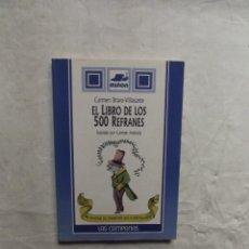 Libros de segunda mano: EL LIBRO DE LOS 500 REFRANES DE CARMEN BRAVO-VILLASANTE. Lote 81324875