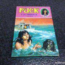 Libros de segunda mano: PUCK Nº 27 PUCK Y LA FIERECILLA / LISBETH WERNER -ED. TORAY. Lote 72725283