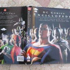 Libros de segunda mano: DC COMICS ENCICLOPEDIA ,LA GUA DEFINITIVA DE LOS PERSONAJES DEL UNIVERSO DC, TODO ES ILUSTRACION. Lote 72748547