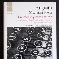 Livros em segunda mão: LA LETRA E Y OTRAS LETRAS (LA LETRA E/LITERATURA Y VIDA/ PÁJAROS DE HISPANOAMÉRICA) - A MONTERROSO. Lote 72780735