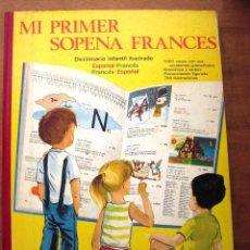 Libros de segunda mano: DICCIONARIO INFANTIL ILUSTRADO MI PRIMER SOPENA FRANCÉS. ED. SOPENA. AÑO 1976. Lote 72812783