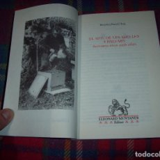 Libros de segunda mano: EL MÓN DE LES ABELLES A BALEARS. BARTOMEU BARCELÓ. 1ª EDICIÓ 2002. MALLORCA, EIVISSA, MENORCA .. Lote 178997373