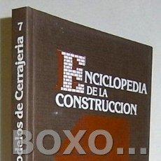 Libros de segunda mano: RODRÍGUEZ HERNÁNDEZ, ANSELMO. 250 MODELOS DE CERRAJERÍA. MON. CEAC. ENC. DE LA CONSTRUCCIÓN Nº 7. Lote 71810919