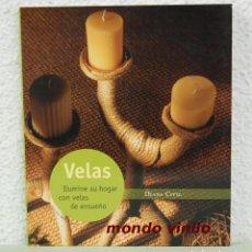 Libros de segunda mano - Velas. Ilumine su hogar con velas de ensueño. Diana Civil. Circulo de lectores 2002. - 72858071