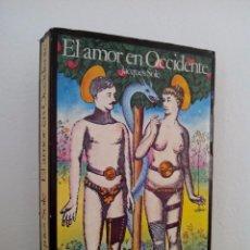 Libros de segunda mano: JACQUES SOLÉ. EL AMOR EN OCCIDENTE DURANTE LA EDAD MODERNA. EDITORIAL ARGOS. 1977.. Lote 72860551
