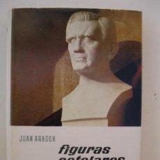 Libros de segunda mano: FIGURAS ESTELARES - JUAN ARAGÓN - ENCICLOPEDIA EL MUNDO Y EL HOMBRE - BRUGUERA - AÑO 1962.. Lote 72863267