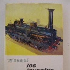 Libros de segunda mano: LOS INVENTOS - JAVIER FÁBREGAS - ENCICLOPEDIA EL MUNDO Y EL HOMBRE - BRUGUERA - AÑO 1962.. Lote 72864119