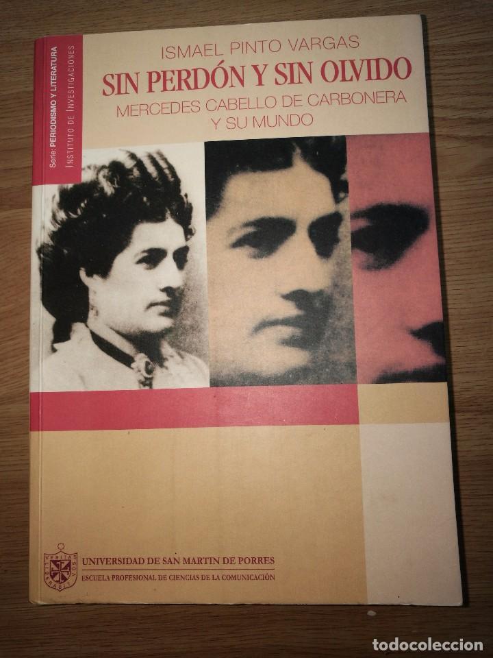 PERDON Y SIN OLVIDOMERCEDES CABELLO DE CARBONERA Y SU MUNDO (Libros de Segunda Mano - Bellas artes, ocio y coleccionismo - Otros)