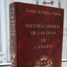 Libros de segunda mano: NOTICIAS DE LA HISTORIA GENERAL DE LAS ISLAS DE CANARIA,JOSE DE VIERA Y CLAVIJO. TOMO VI. CANARIAS. Lote 72899703
