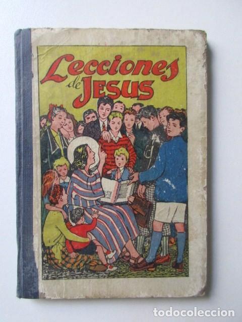 LECCIONES DE JESÚS, P. LUIS RIBERA, GRÁFICAS CLARET, BARCELONA, AÑO 1955 (Libros de Segunda Mano - Literatura Infantil y Juvenil - Otros)