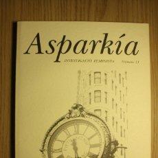 Libros de segunda mano: ASPARKIA - INVESTIGACIÓN FEMINISTA - Nº 11, MONOGRÁFICO DE FILOSOFÍA - UNIVERSITAT JAUME I, 2000. Lote 72931647