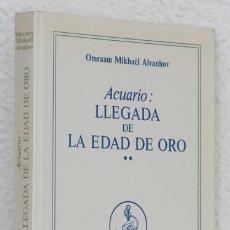 Libros de segunda mano: AÏVANHOV, O. M.: ACUARIO. LA LLEGADA DE LA EDAD DE ORO (OBRAS COMPLETAS, 26) (PROSVETA) (CB). Lote 72939667