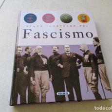 Libros de segunda mano: ATLAS ILUSTRADO DEL FASCISMO-SUSAETA-S/F. Lote 72940023