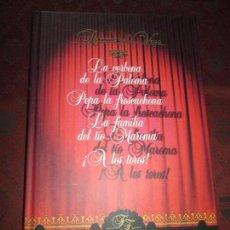 Libros de segunda mano: LIBRO-TEATRO ESPAÑOL-LA VERBENA DE LA PALOMA.¡A LOS TOROS!.LA FAMILIA DEL TÍO MAROMA...-PASTAS DURAS. Lote 73011731