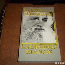 Libros de segunda mano: TOMO LA ESPERANZA EN ACCION LE PATRIARCHE J. ENGELMAJER 1986. Lote 73040891