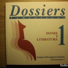 Libros de segunda mano: DOSIERES FEMINISTAS - Nº 1, MUJERES Y LITERATURA - TEXTOS EN CASTELLANO - UJI, 1998. Lote 73050767