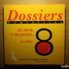 Libros de segunda mano: DOSIERES FEMINISTAS - Nº 8, HUMOR Y MUJERES - TEXTOS EN CASTELLANO - UJI, 2005. Lote 73053003