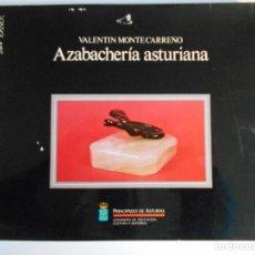 Libros de segunda mano: AZABACHERIA ASTURIANA. VALENTIN MONTECARREÑO. SERIE TORNER. PRINCIPADO DE ASTURIAS. 1ª EDICION 1986.. Lote 73099387