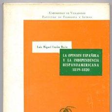 Gebrauchte Bücher - ENCISO RECIO, Luis Miguel. La opinión pública española y la Independencia Hispanoamericana. 1967. - 73138423