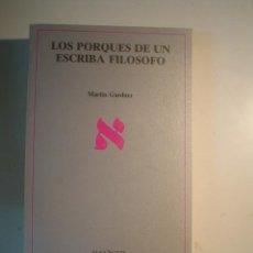 Livros em segunda mão: MARTIN GARDNER: LOS PORQUES DE UN ESCRIBA FILÓSOFO. Lote 73163239