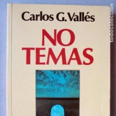 Libros de segunda mano: NO TEMAS. LOS MIEDOS IMPIDEN VIVIR.VALLES, - CARLOS G.. Lote 73280795