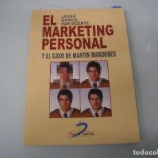 Libros de segunda mano: EL MARKETING PERSONAL Y EL CASO DE MARTÍN MARDONES - JAVIER GARCÍA SAN VICENTE - 1998 ¡NUEVO!. Lote 73414311