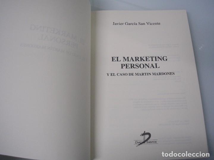 Libros de segunda mano: El Marketing personal y el caso de Martín Mardones - Javier García San Vicente - 1998 ¡NUEVO! - Foto 3 - 73414311