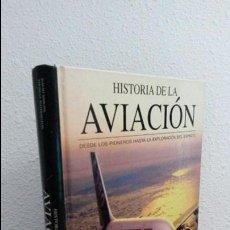 Libros de segunda mano: HISTORIA DE LA AVIACION DESDE LOS PIONEROS HASTA LA EXPLORACION DEL ESPACIO. Lote 73471163