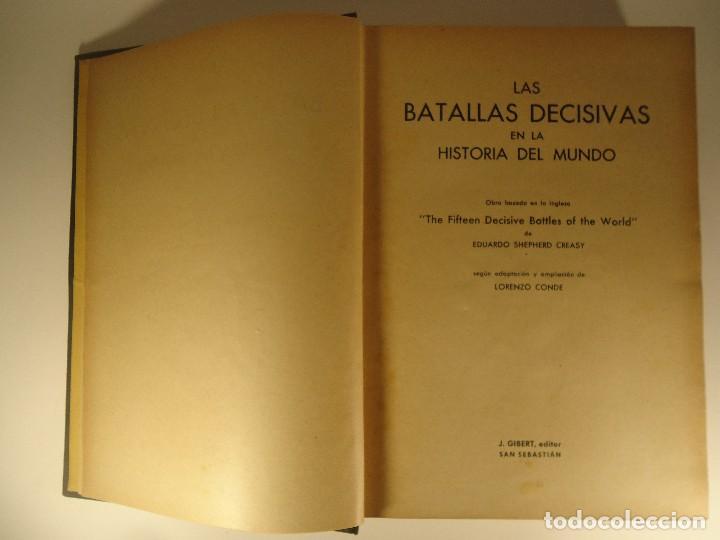 Libros de segunda mano: LIBRO LAS BATALLAS DECISIVAS EN LA HISTORIA DEL MUNDO EDUARDO S. CREASY 1940 BATALLAS GUERRAS - Foto 4 - 73482123