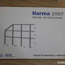 Libros de segunda mano: MANUAL DE APRENDIZAJE Y REFERENCIA HARMA 2007 CALCULO DE ESTRUCTURAS. Lote 73502515