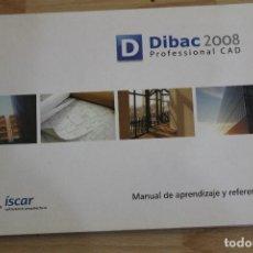 Libros de segunda mano: MANUAL DE APRENDIZAJE Y REFERENCIA DIBAC 2008 PROFESSIONAL CAD. Lote 73502643