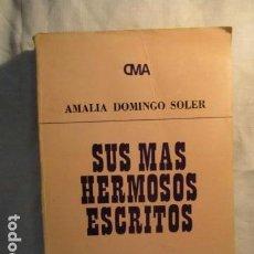 Libros de segunda mano: SUS MAS HERMOSOS ESCRITOS. - DOMINGO SOLER, AMALIA. KIER. Lote 73537455