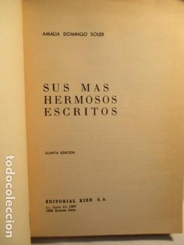 Libros de segunda mano: SUS MAS HERMOSOS ESCRITOS. - DOMINGO SOLER, AMALIA. KIER - Foto 7 - 73537455