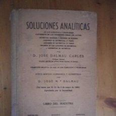 Libros de segunda mano: SOLUCIONES ANALITICAS JOSE DALMAU CARLES LIBRO DEL MAESTRO 1943. Lote 73563687