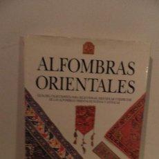 Libros de segunda mano: ALFOMBRAS ORIENTALES GUIA DEL COLECCIONISTA (GEORGE O'BANNON). Lote 73608699
